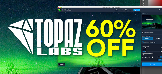 60% Off Topaz Labs Software